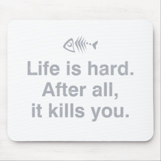 Life Mousepads