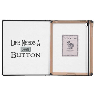 Life Needs A Delete Button iPad Covers