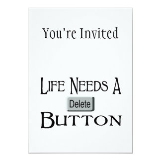 """Life Needs A Delete Button 5"""" X 7"""" Invitation Card"""
