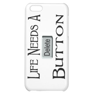 Life Needs A Delete Button Cover For iPhone 5C
