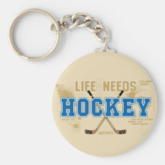 Life Needs Hockey Key Ring