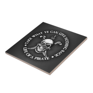 Life Of A Pirate -Take What Ye Can Tile