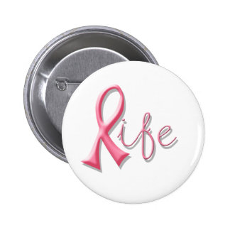 Life Pink Ribbon 6 Cm Round Badge