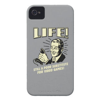 Life: Poor Subsitute For Video Games iPhone 4 Covers