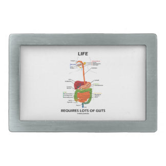 Life Requires Lots Of Guts (Digestive System) Rectangular Belt Buckle