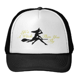 Life s a Witch Mesh Hat