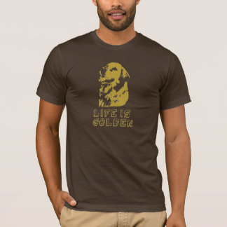 Life´s Golden T-Shirt