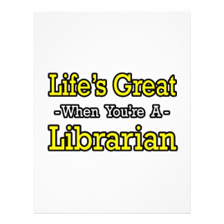 Life s Great When You re a Librarian Flyers