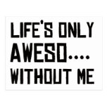 Life's Only Aweso… Without Me