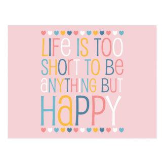 Life s Short Be Happy Postcard