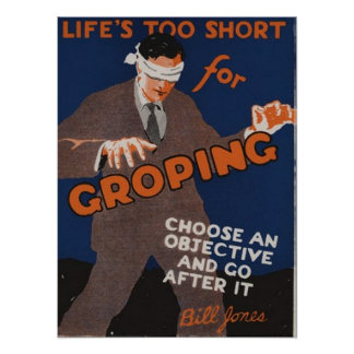 Life s Too Short For Groping Print