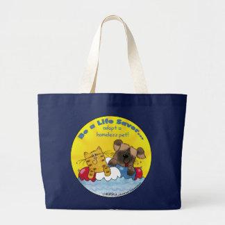 Life Saver- Adopt Homeless Pets Large Tote Bag
