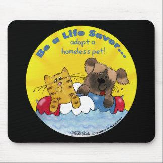 Life Saver Adopt Homeless Pets Mouse Pad