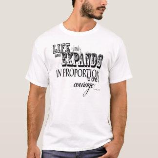 Life shrinks and expands ... Anais Nin T-Shirt