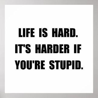 Life Stupid Poster