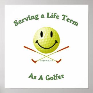 Life Term Golfer Print