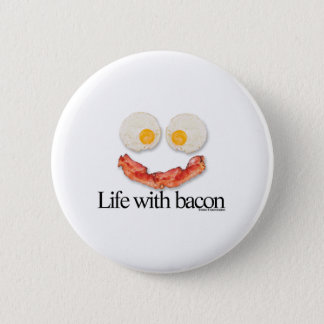 Life with Bacon 6 Cm Round Badge