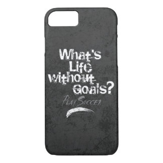 Life Without Goals (Soccer) iPhone 8/7 Case