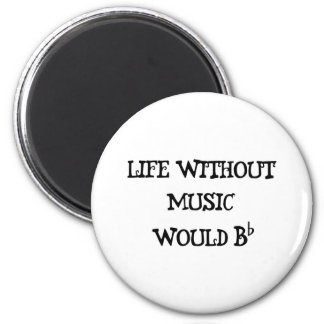 Life Without Music 6 Cm Round Magnet
