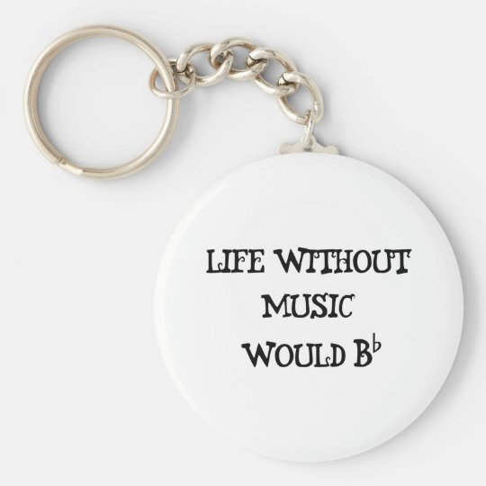 Life Without Music Basic Round Button Key Ring