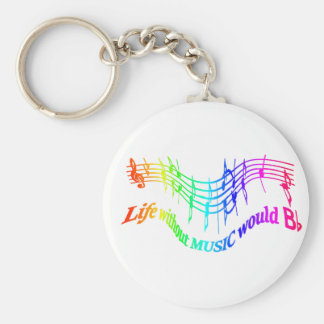 Life without Music would B Flat Humor Quote Basic Round Button Key Ring