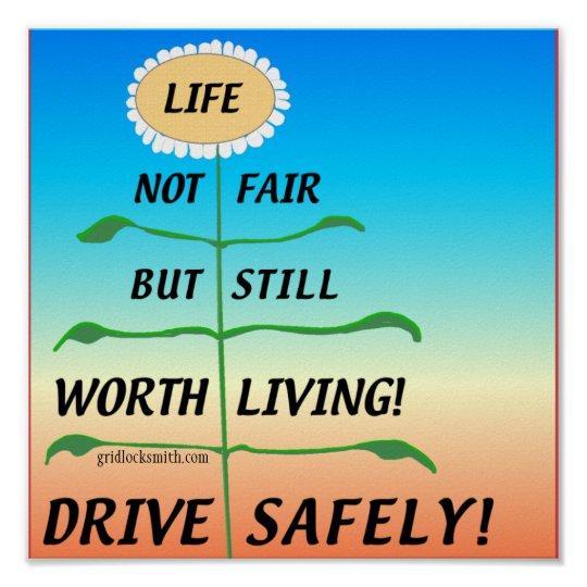 LifeNotFair-DriveSafely! Poster