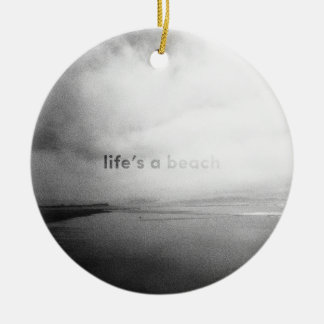 Life's a Beach - Black and White Typographic Photo Christmas Ornament
