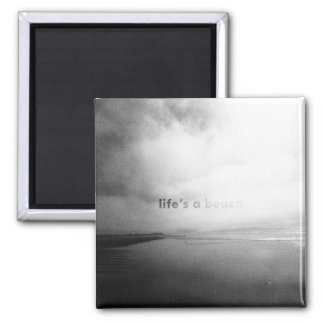 Life's a Beach - Black and White Typographic Photo Square Magnet
