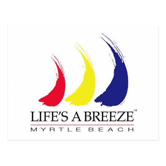 Life's a Breeze™_Paint-The-Wind_Myrtle Beach Postcard