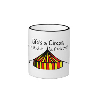 Life's a Circus Ringer Mug