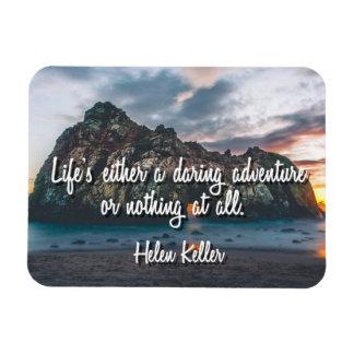 Life's a Daring Adventure Magnet