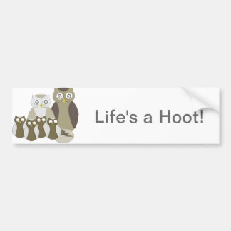 Life's a hoot bumper sticker