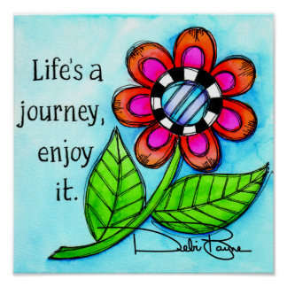 Life's A Journey Poster