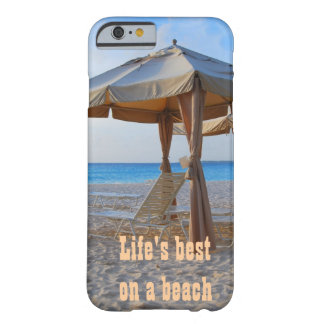 Life's Best on A Beach Barely There iPhone 6 Case