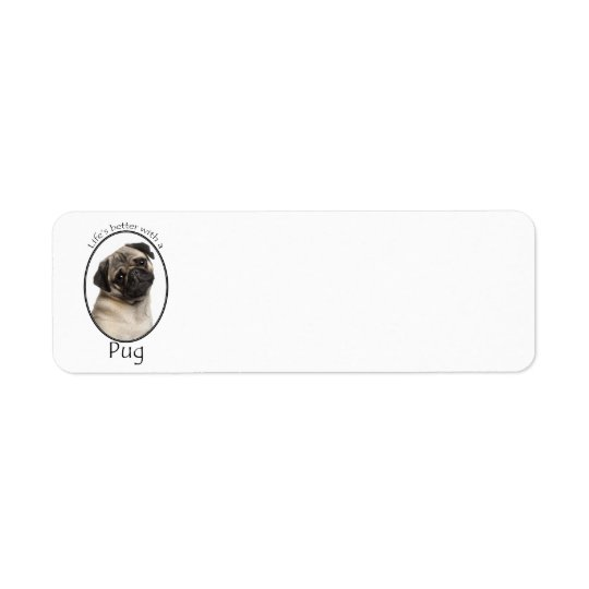 Life's Better Pug Return Address Labels