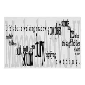 'Life's but a Walking Shadow' Shakespeare Quote Poster
