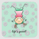 life's good square stickers