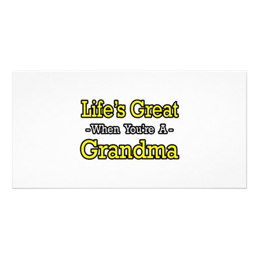 Life's Great When You're a Grandma Personalized Photo Card