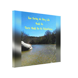 Lifes Journey Inspirational Quote Flowing River Stretched Canvas Prints
