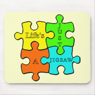 Life's Just A Jigsaw Mousemat