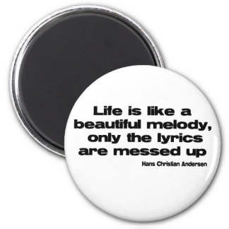 Lifes Lyrics quote 6 Cm Round Magnet