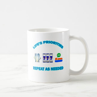 LIFE'S PRIORITIES COFFEE MUG