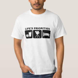 Life's Priorities, Movies T-Shirt