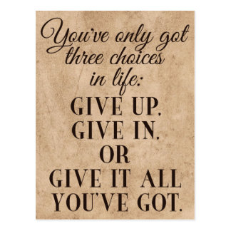 Life's Three Choices - Motivational Postcard