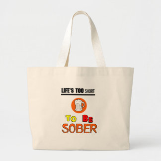 Life's too short funny tote bag
