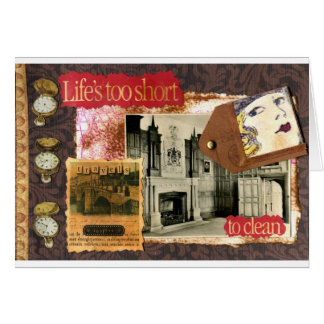 Life's Too Short to Clean Notecard Greeting Cards