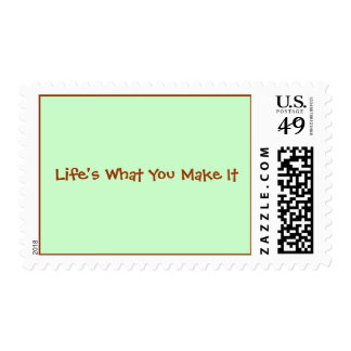 Life's What You Make It Stamp