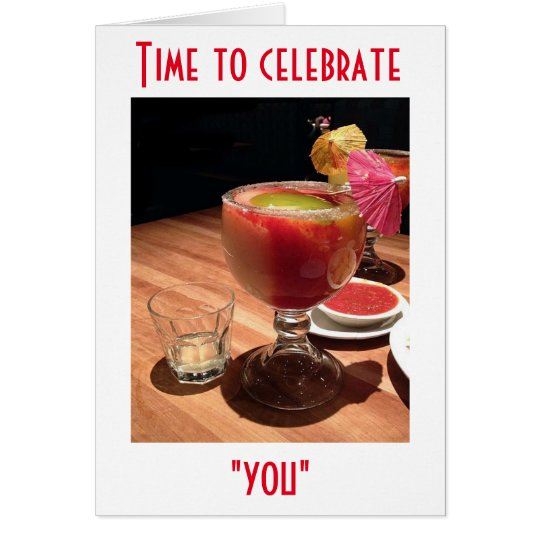 LIFT A GLASS HAVE SOME FUN CELEBRATE YOUR BIRTHDAY CARD