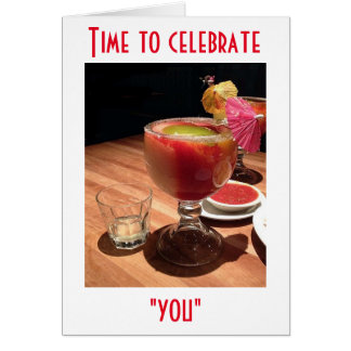 LIFT A GLASS HAVE SOME FUN CELEBRATE YOUR BIRTHDAY GREETING CARD