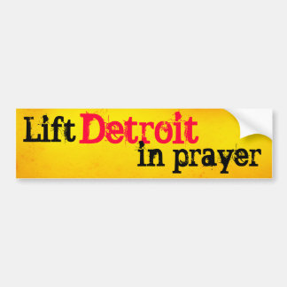 Lift Detroit in Prayer Bumper Sticker